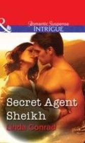 Secret Agent Sheikh (Mills & Boon Intrigue)