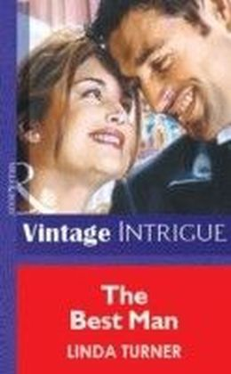 Best Man (Mills & Boon Vintage Intrigue)