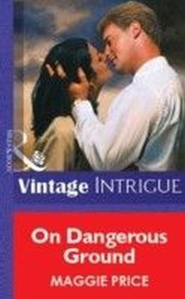 On Dangerous Ground (Mills & Boon Vintage Intrigue)