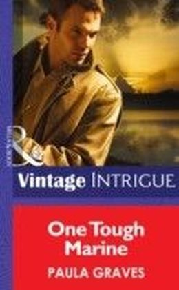 One Tough Marine (Mills & Boon Intrigue) (Cooper Justice - Book 3)