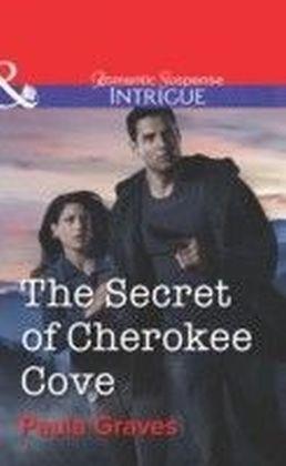 Secret of Cherokee Cove (Mills & Boon Intrigue) (Bitterwood P.D. - Book 5)