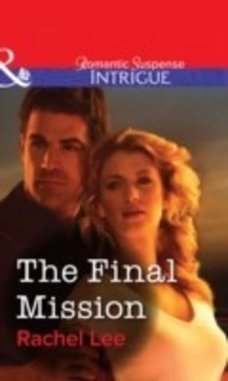 Final Mission (Mills & Boon Intrigue)