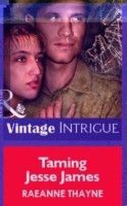 Taming Jesse James (Mills & Boon Vintage Intrigue)