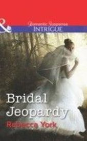 Bridal Jeopardy (Mills & Boon Intrigue) (Mindbenders - Book 3)