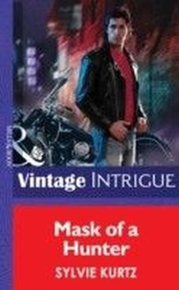 Mask of a Hunter (Mills & Boon Intrigue) (The Seekers - Book 2)