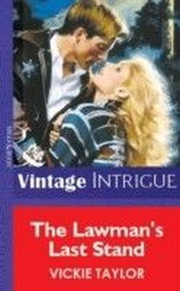 Lawman's Last Stand (Mills & Boon Vintage Intrigue)
