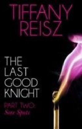 Last Good Knight Part II: Sore Spots (Mills & Boon Spice) (The Original Sinners: The Red Years - short story)