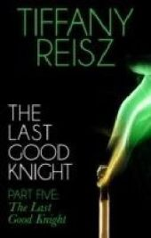 Last Good Knight Part V: The Last Good Night (Mills & Boon Spice) (The Original Sinners: The Red Years - short story)