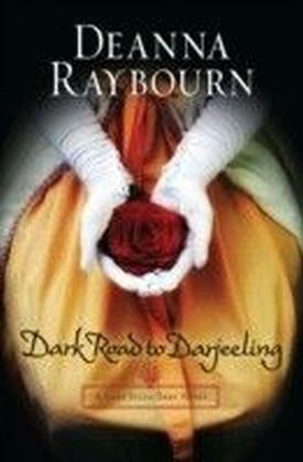 Dark Road to Darjeeling (A Lady Julia Grey Novel - Book 4)