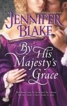 By His Majesty's Grace (The Three Graces - Book 1)
