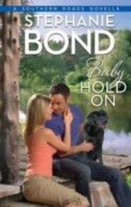 Baby, Hold On (Southern Roads - Book 5)