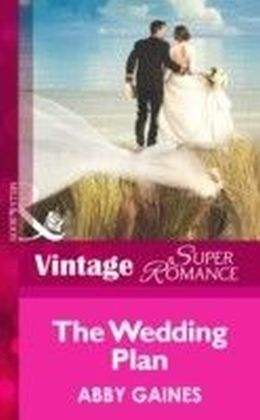Wedding Plan (Mills & Boon Vintage Superromance)