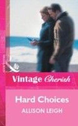 Hard Choices (Mills & Boon Vintage Cherish)