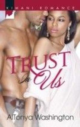 Trust In Us (Mills & Boon Kimani)