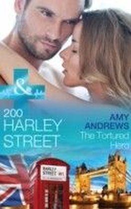 200 Harley Street: The Tortured Hero (Mills & Boon Medical) (200 Harley Street - Book 8)