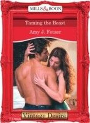 Taming the Beast (Mills & Boon Desire)