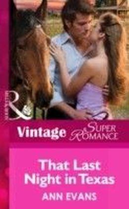 That Last Night in Texas (Mills & Boon Vintage Superromance) (A Little Secret - Book 29)