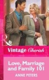 Love, Marriage and Family 101 (Mills & Boon Vintage Cherish)