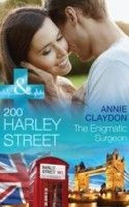 200 Harley Street: The Enigmatic Surgeon (Mills & Boon Medical) (200 Harley Street - Book 6)