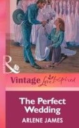 Perfect Wedding (Mills & boon Vintage Love Inspired)