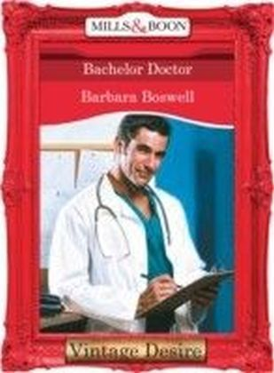 Bachelor Doctor (Mills & Boon Desire) (Man of the Month - Book 67)