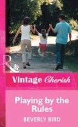 Playing by the Rules (Mills & Boon Vintage Cherish)