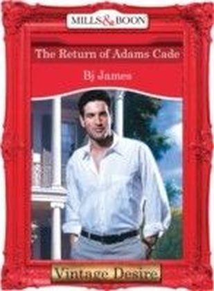 Return of Adams Cade (Mills & Boon Desire)