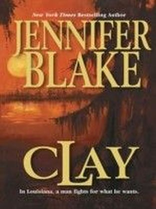 Clay (Louisiana Gentlemen - Book 4)