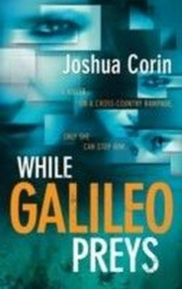While Galileo Preys (An Esme Stuart Novel - Book 1)