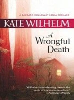 Wrongful Death (A Barbara Holloway Novel - Book 4)