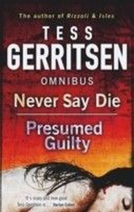 Never Say Die / Presumed Guilty