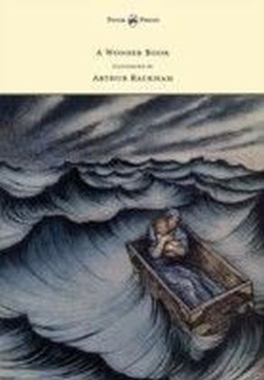 Wonder Book - Illustrated by Arthur Rackham