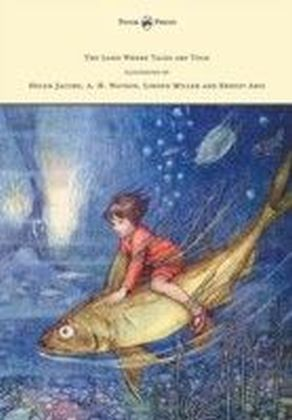 Land Where Tales are Told - Illustrated by Helen Jacobs, A. H. Watson, Linden Miller and Ernest Aris