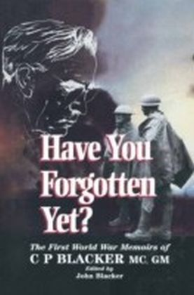 Have You Forgotten Yet?