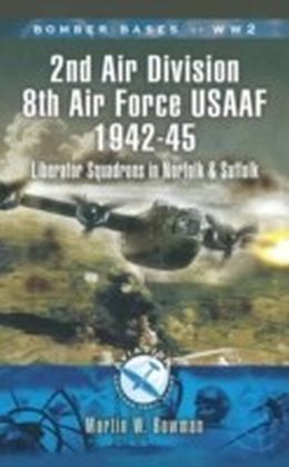 2nd Air Division Air Force USAAF 1942-45