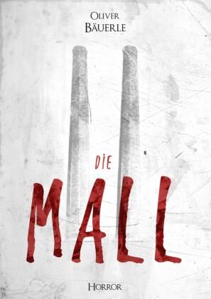 'Die Mall'