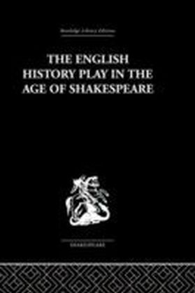 English History Play in the age of Shakespeare