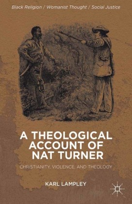 A Theological Account of Nat Turner