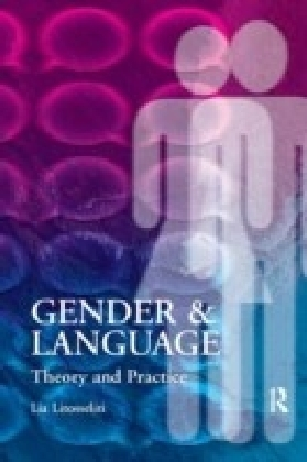 Gender and Language Theory and Practice