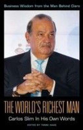 World's Richest Man: Carlos Slim In His Own Words
