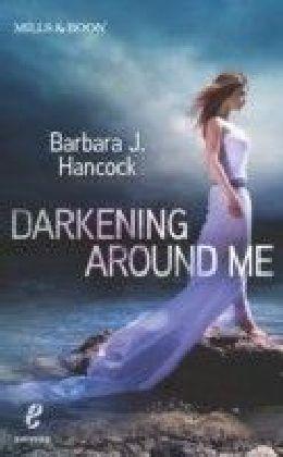Darkening Around Me (Shivers (Harlequin E) - Book 1)