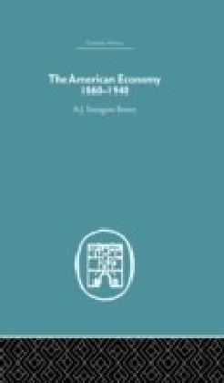 American Economy 1860-1940