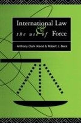 International Law and the Use of Force