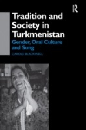 Tradition and Society in Turkmenistan