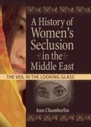 History of Women's Seclusion in the Middle East