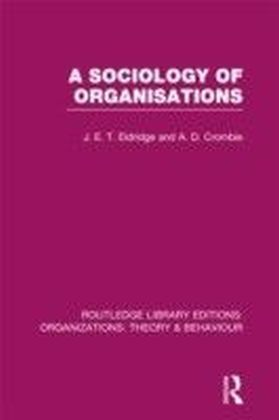 Sociology of Organisations (RLE: Organizations)