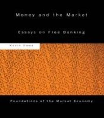 Money and the Market