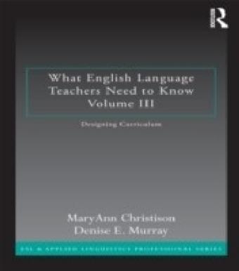 What English Language Teachers Need to Know Volume III