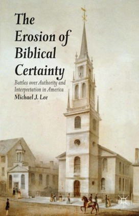 The Erosion of Biblical Certainty