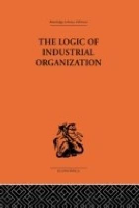 Logic of Industrial Organization